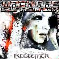 Machinae Supremacy / Redeemer