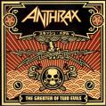 Anthrax / The Greater Of Two Evils