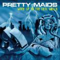 Pretty Maids / Wake Up To The Real World