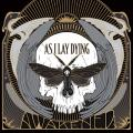 As I Lay Dying / Awakened
