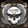 As I Lay Dying / Awakened