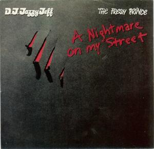 06_A_Nightmare_On_My_Street_by_D.J.Jazzy_Jeff_&_The_Fresh_Prince