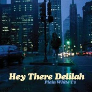 Hey There Delilah 01