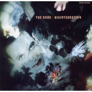 THE CURE「DISINTEGRATION」