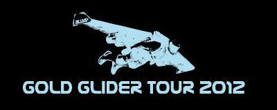 GOLD GLIDER TOUR 2012
