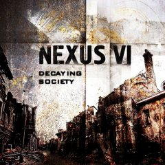 Nexus VI - Decaying Society Redux